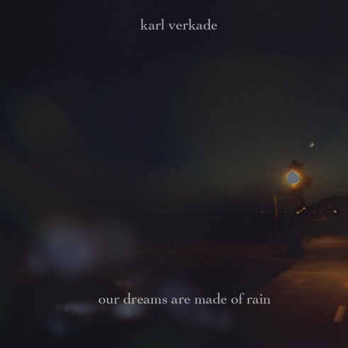 Our Dreams Are Made of Rain (album cover)